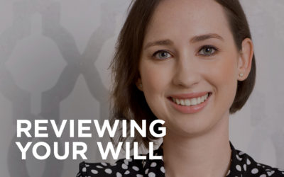 How often should I review my Will?