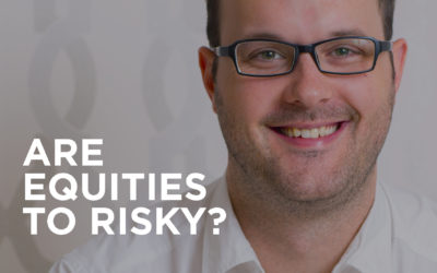 Are equities too risky for me?
